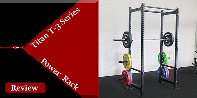 Titan T3 Power Rack Review